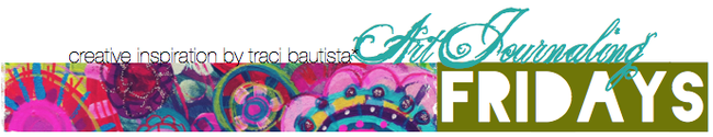 art journaling fridays by traci bautista