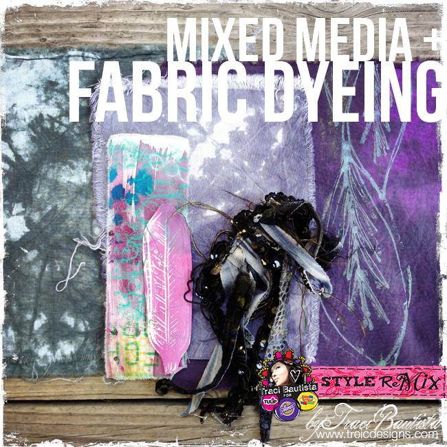 Mixedmedia_fabricdyeing3_byTraciBautista