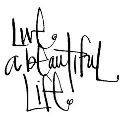LiveAbeautifulLife_ by traci bautista