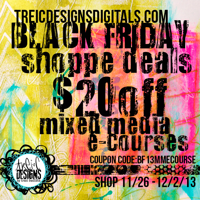 Blackfriday13_treiCdesignsDIGITALS_mixedmediaecourse