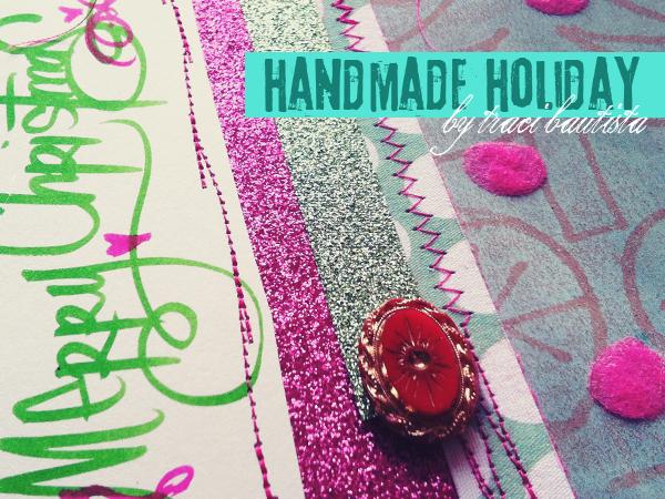 handmade holiday by traci bautista