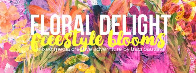 FloralDELIGHTworkshopbyTraciBautista2017